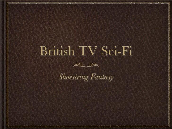 British TV Sci-Fi    Shoestring Fantasy