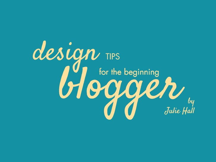 How to make your blog      look great