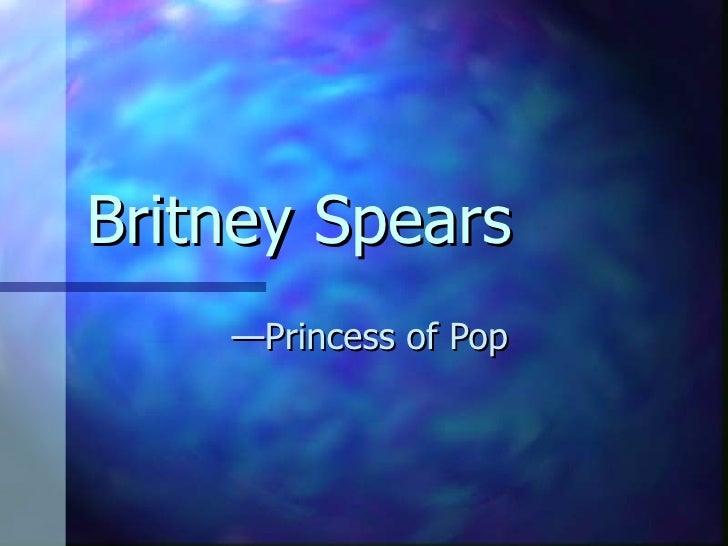 Britney Spears — Princess of Pop