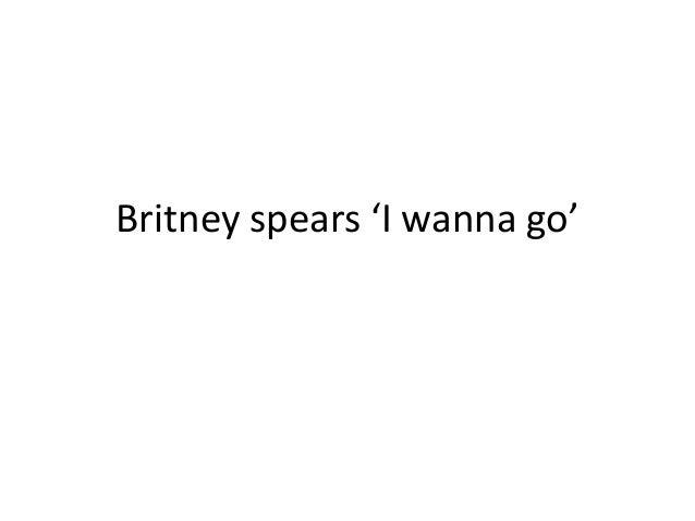 Britney spears 'i wanna go' feminist