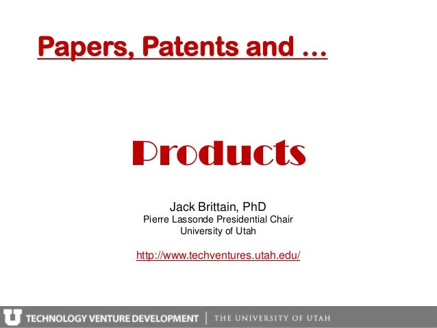 Papers, Patents and …      Products              Jack Brittain, PhD        Pierre Lassonde Presidential Chair             ...