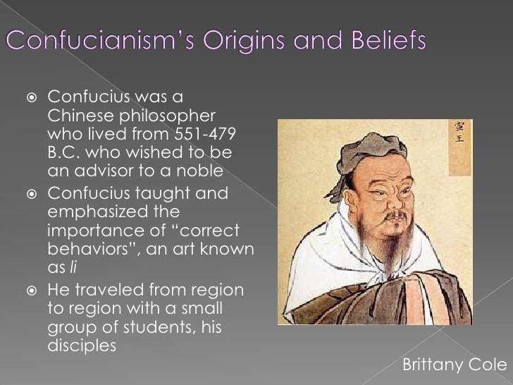 the origin and history of confucianism Hinduism, buddhism, confucianism and daoism are eastern religions and philosophies that have been practiced by millions of people for centuries.