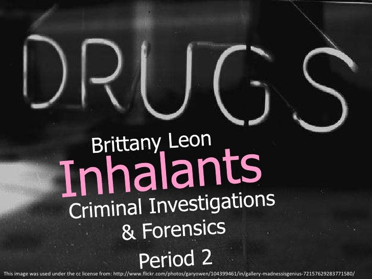 Brittany L. Hubbard Toxicology Project Inhalants