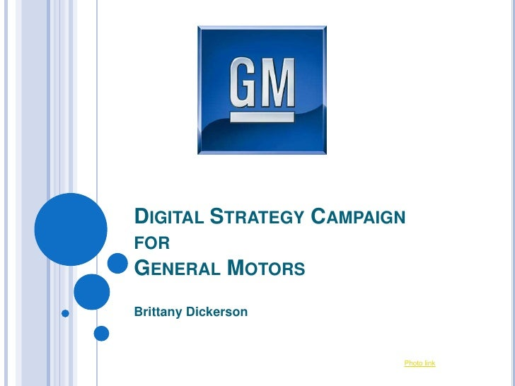 DIGITAL STRATEGY CAMPAIGNFORGENERAL       MOTORSBrittany Dickerson                        Photo link