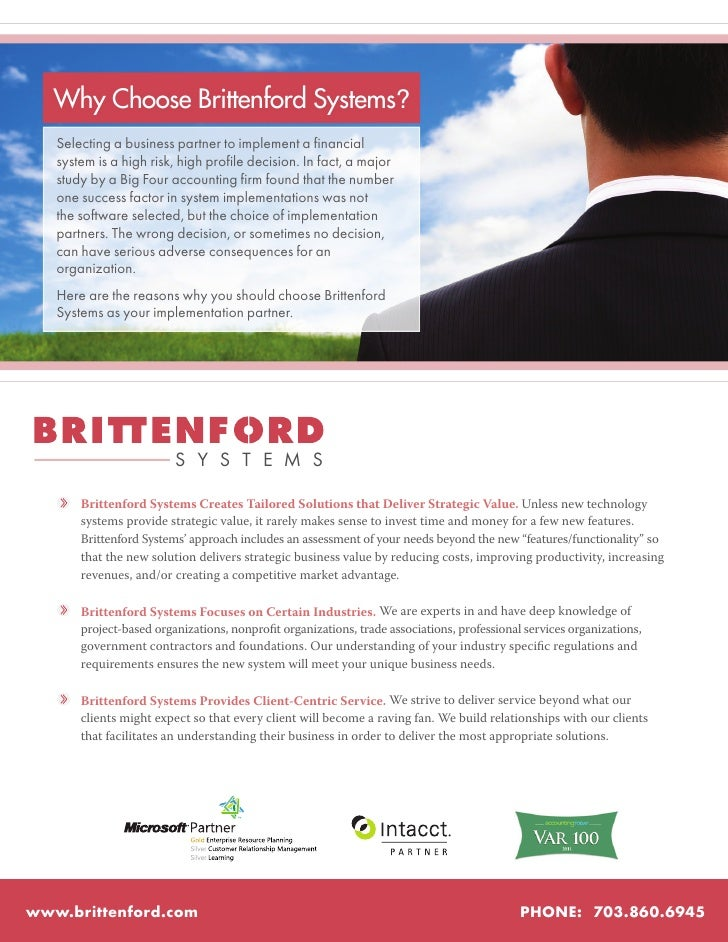 Why Choose Brittenford Systems?   Selecting a business partner to implement a financial   system is a high risk, high prof...