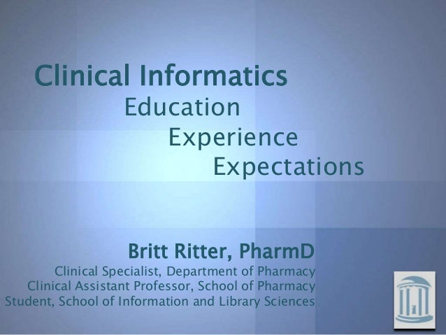 Clinical Informatics                   Education                      Experience                          Expectations    ...