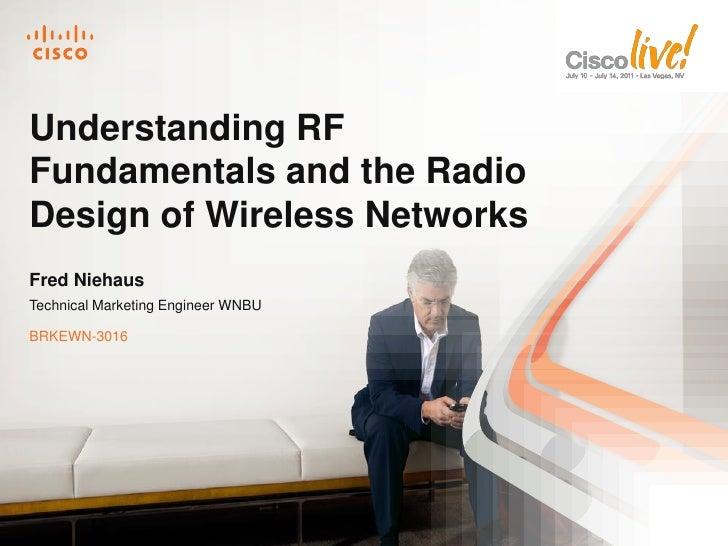 Understanding RF Fundamentals and the Radio Design of Wireless Networks
