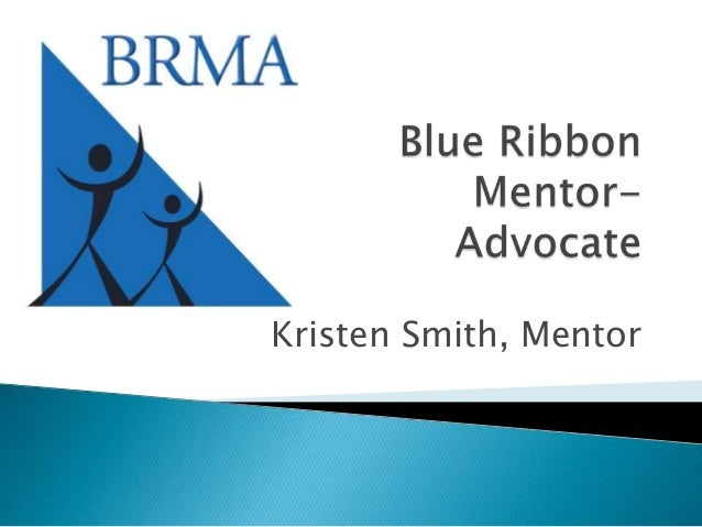 Blue Ribbon Mentor-Advocate