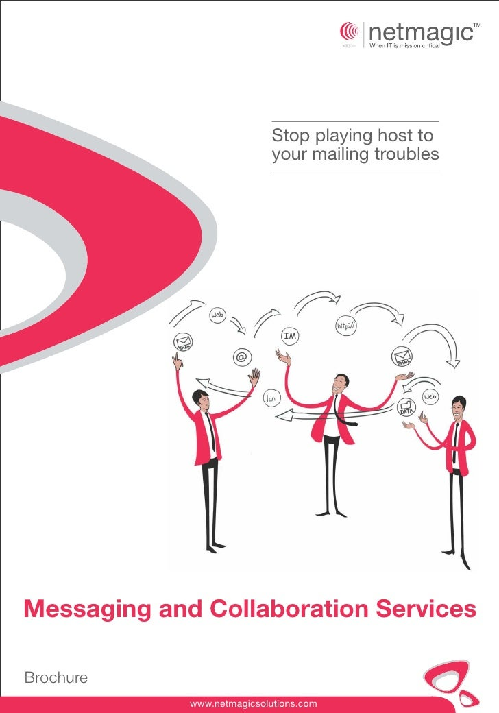 Stop playing host to                             your mailing troubles                               IMMessaging and Colla...