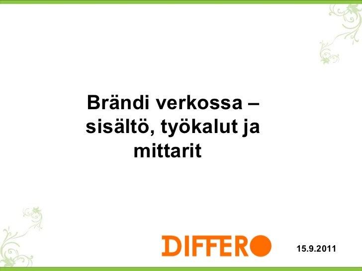 Brändi verkossa – sisältö, työkalut ja mittarit  15.9.2011