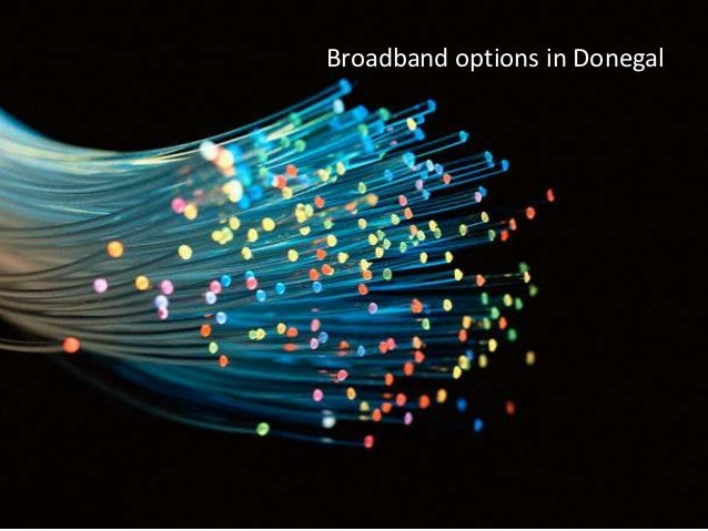Broadband options in Donegal