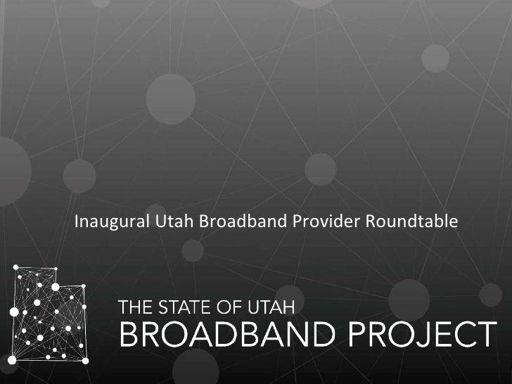 Inaugural Utah Broadband Provider Roundtable