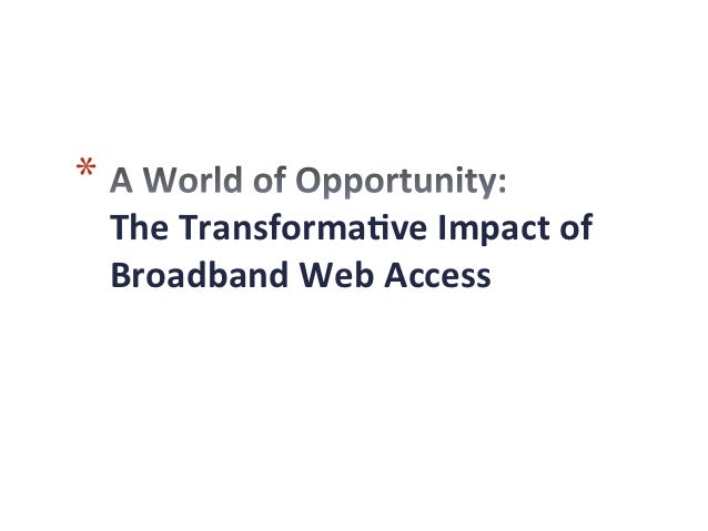 A World of Opportunity: The Transformative Impact of Broadband Web Access
