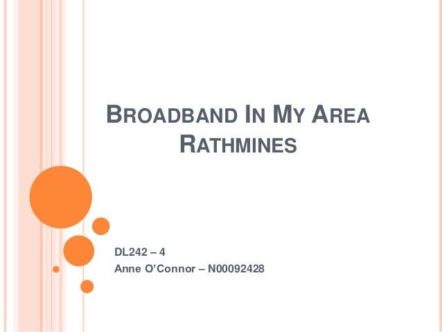 BROADBAND IN MY AREA     RATHMINESDL242 – 4Anne O'Connor – N00092428
