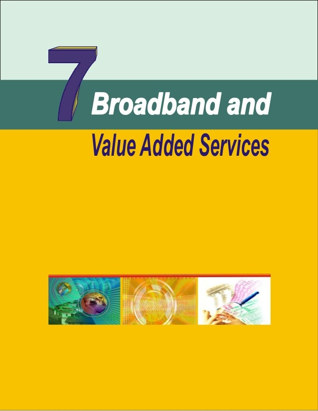 Ptcl Broadband & value added services(chapter 7)