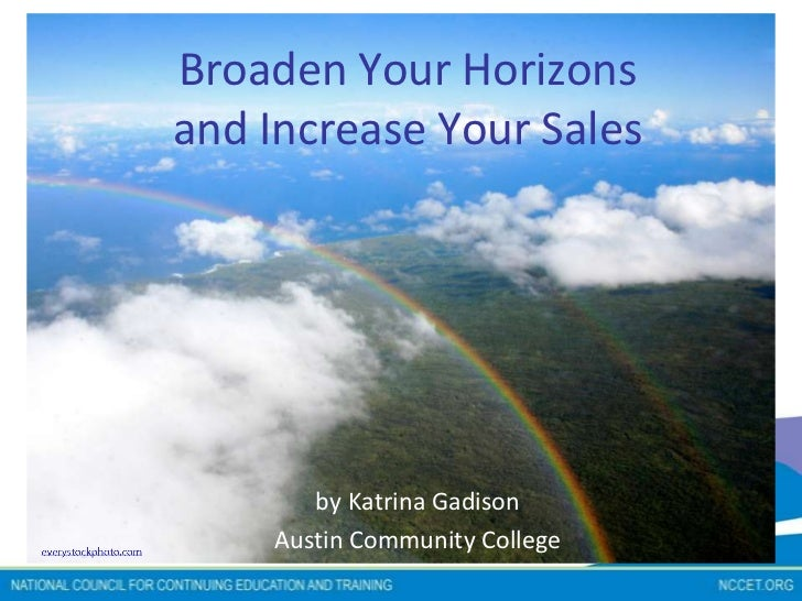 NCCET Webinar - Broaden Your Horizons and Increase Your Sales