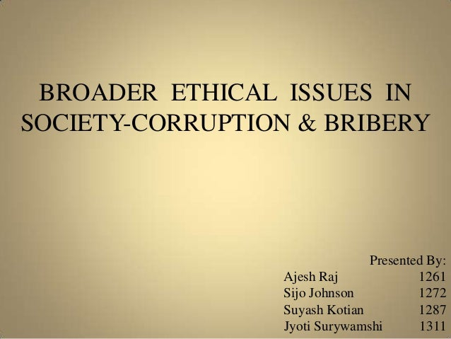 bribery ethics and business As our company evolves and new business risks emerge, we have continued to  strengthen the governance, policies and procedures focused on anti-bribery and .