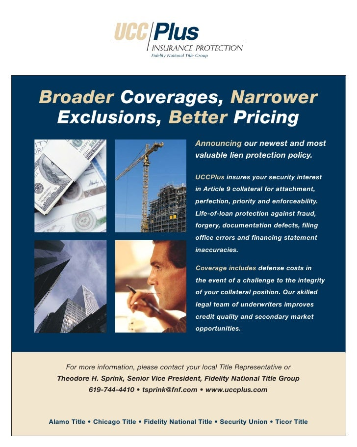 Fidelity National Title Group     Broader Coverages, Narrower   Exclusions, Better Pricing                                ...