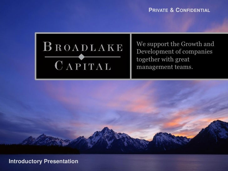 PRIVATE & CONFIDENTIAL                            We support the Growth and                            Development of comp...