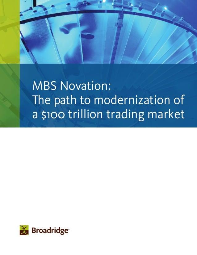 MBS Novation: The path to modernization of a $100 trillion trading market