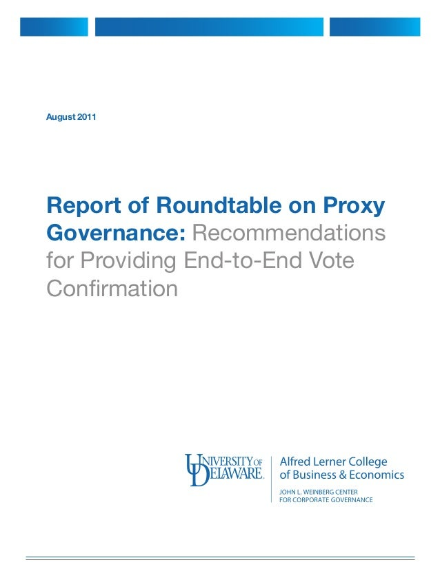 August 2011 Report of Roundtable on Proxy Governance: Recommendations for Providing End-to-End Vote Confirmation