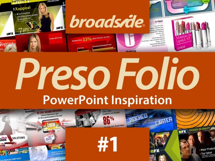 BroadsidePreso FolioPowerPoint InspirationPowerPointPresentation designideasIdeas for slides                         http:...