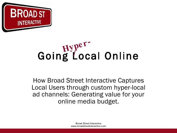Hyper Local Online Advertising