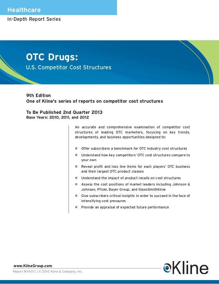 HealthcareIn-Depth Report Series          OTC Drugs:          U.S. Competitor Cost Structures          9th Edition        ...
