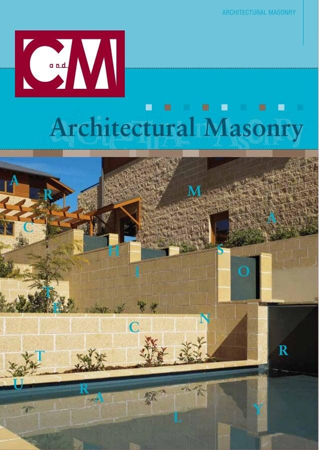 Architectural Architectural Masonry - Ref: CM.AM.0606  CM0506_K2094  Melbourne - Essendon (Head Office) 264 Keilor Road No...