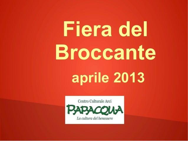 Broccante aprile 2013