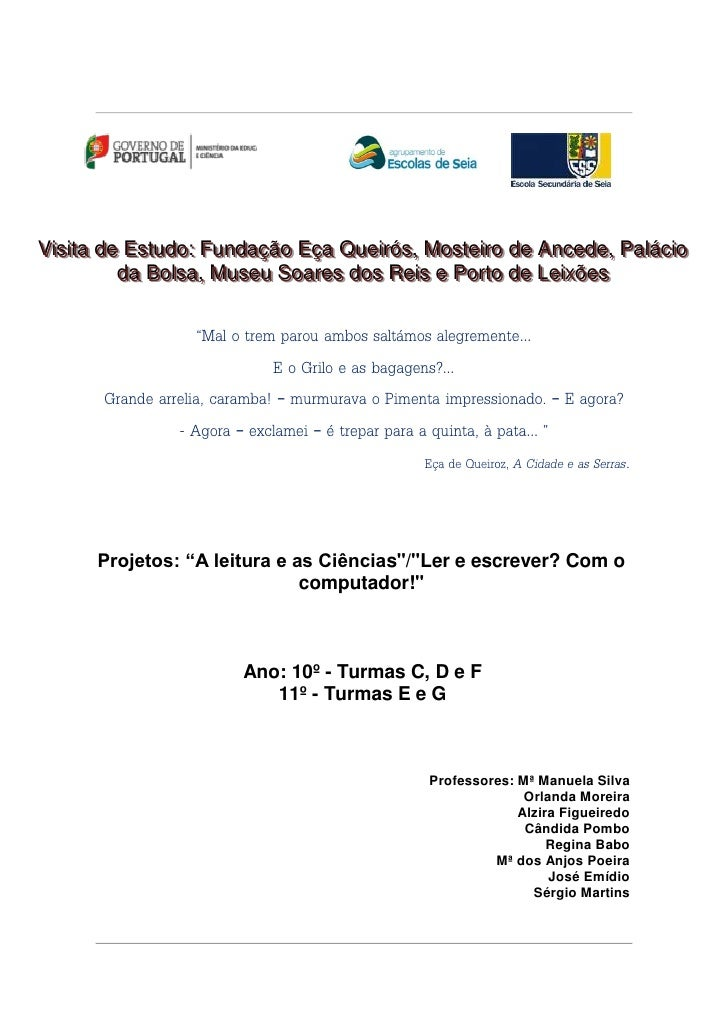 Viisiitta de Esttudo:: Fundação Eça Queiirrós,, Mostteiirro de Ancede,, PalláciioV s a de Es udo Fundação Eça Que ós Mos e...