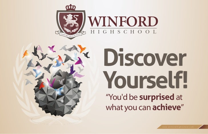 """DiscoverYourself!""""Youd be surprised atwhat you can achieve""""                www.winfordthighschool.com"""