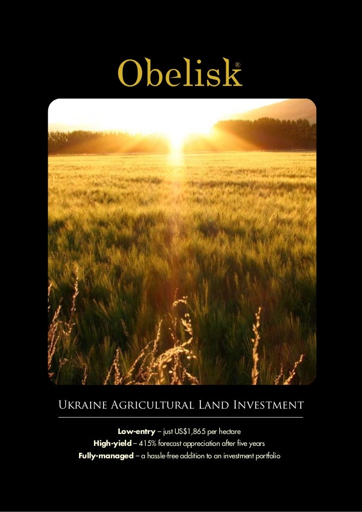 Ukraine Agricultural Land Investment              Low-entry – just US$1,865 per hectare      High-yield – 415% forecast ap...