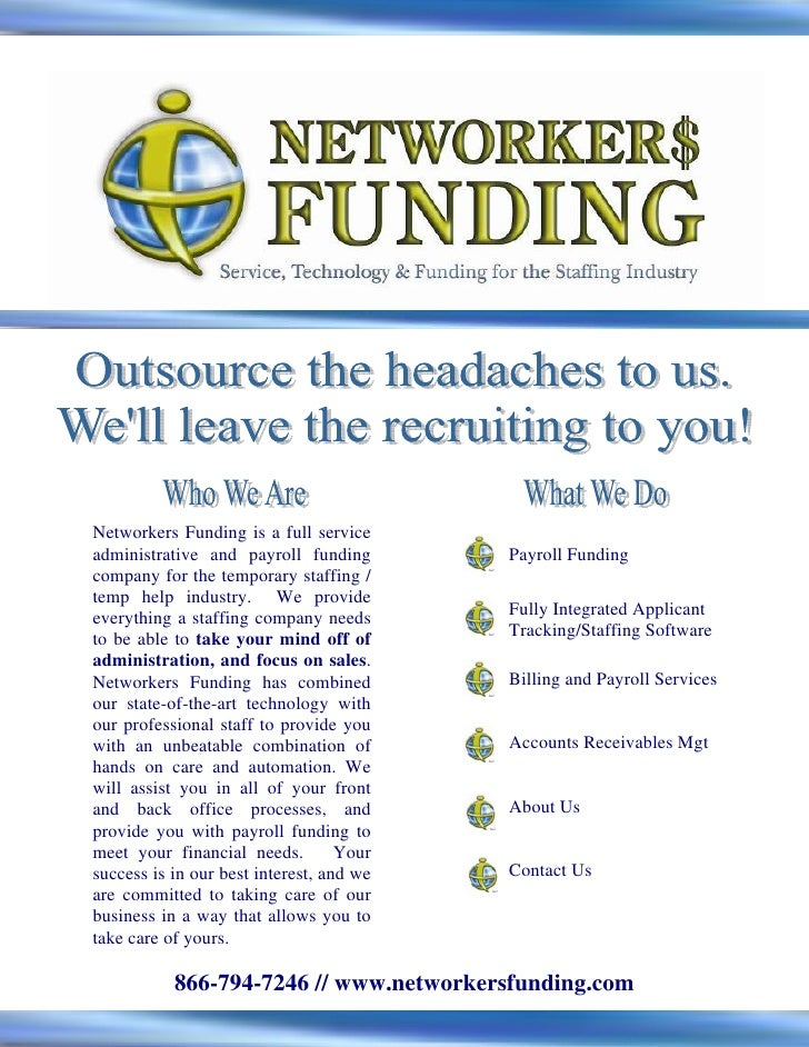 Networkers Funding is a full service administrative and payroll funding        Payroll Funding company for the temporary s...