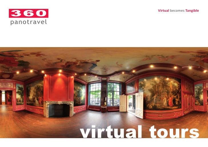 360                      Virtual becomes Tangible   panotravel                  virtual tours