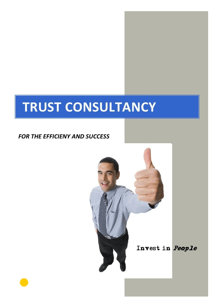 TRUST CONSULTANCY FOR THE EFFICIENY AND SUCCESS                                     Invest in People