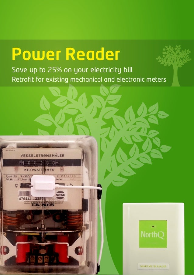 Power ReaderSave up to 25% on your electricity billRetrofit for existing mechanical and electronic meters