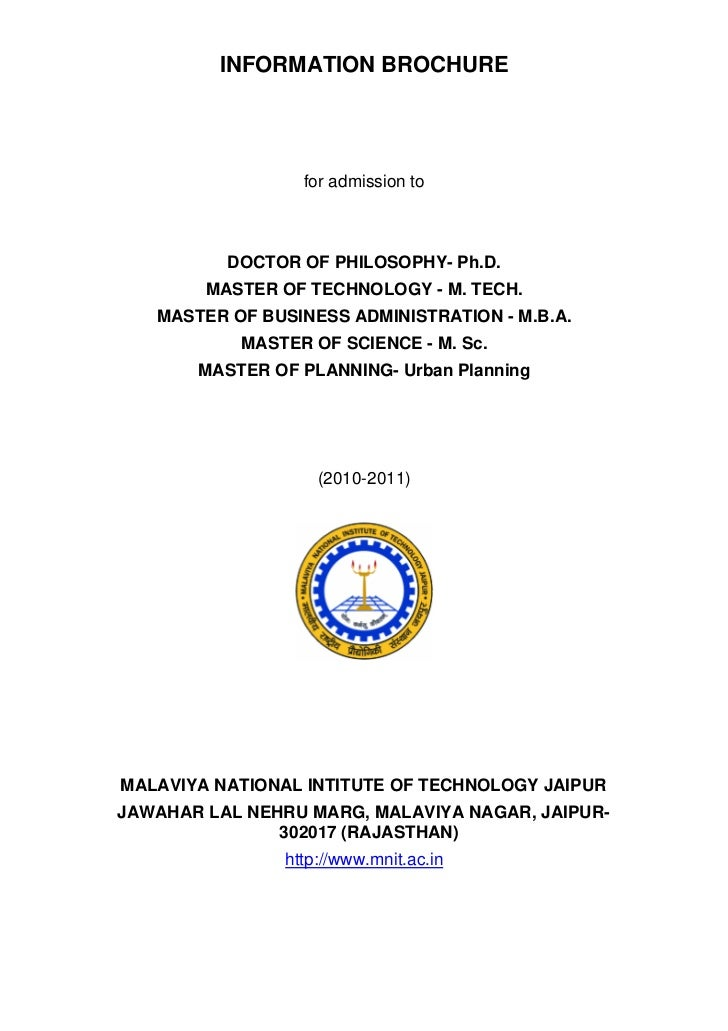INFORMATION BROCHURE                  for admission to          DOCTOR OF PHILOSOPHY- Ph.D.        MASTER OF TECHNOLOGY - ...