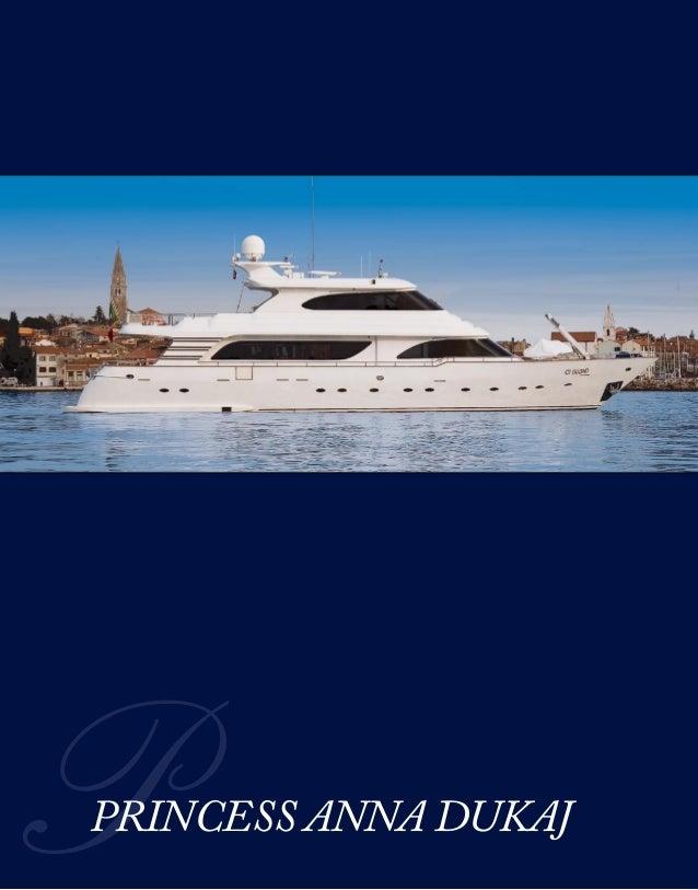 PRINCESS ANNA DUKAJ - Yacht charter in Venice - Italy