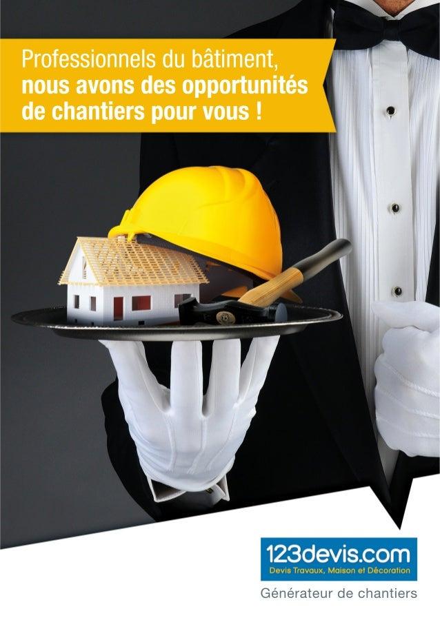 Vous êtes un professionnel du bâtiment et vous souhaitez accélérer votre activité commerciale ?  Rejoignez le plus grand r...