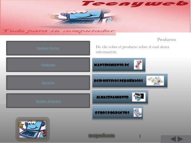 ProductosQuiénes Somos        De clic sobre el producto sobre el cual desea                     información.   Productos  ...