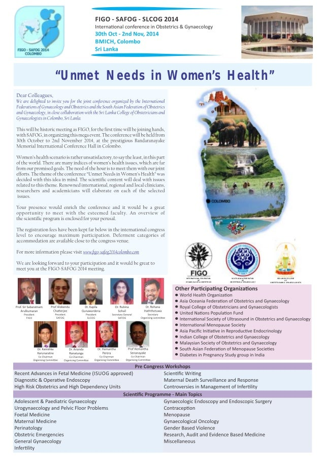 """""""Unmet Needs in Women's Health"""" INTERNATIONAL FEDERATION OF GYNAECOLOGY & OBSTETRICS SOUTH ASIAN FEDERATION OF OBSTETRICS ..."""