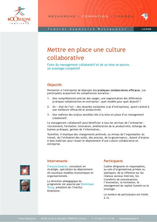 Fenixs Boostzone - 24/28 rue de la Pépinière 75008 Paris France – T +33 (0)6 77 11 34 48 - www.boostzone.frMettre en place...
