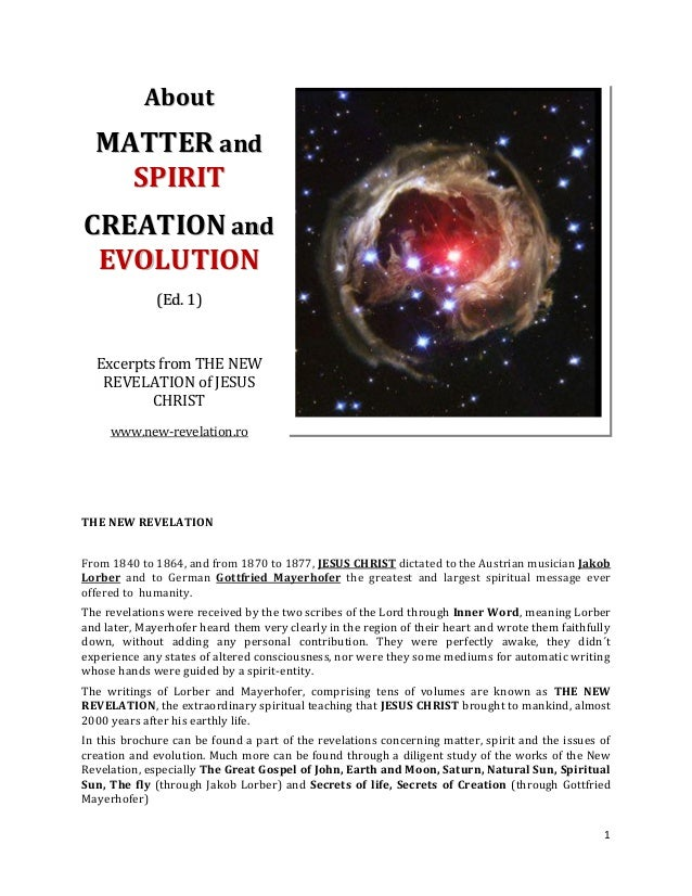 About  MATTER and    SPIRITCREATION and EVOLUTION              (Ed. 1)  Excerpts from THE NEW   REVELATION of JESUS       ...