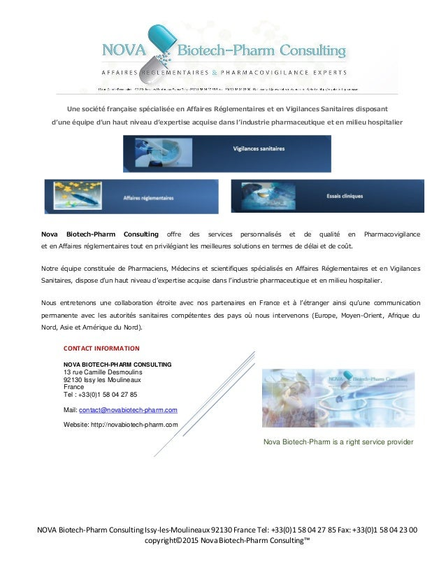 NOVA Biotech-Pharm Consulting Issy-les-Moulineaux 92130 France Tel: +33(0)1 58 04 27 85 Fax: +33(0)1 58 04 23 00 copyright...