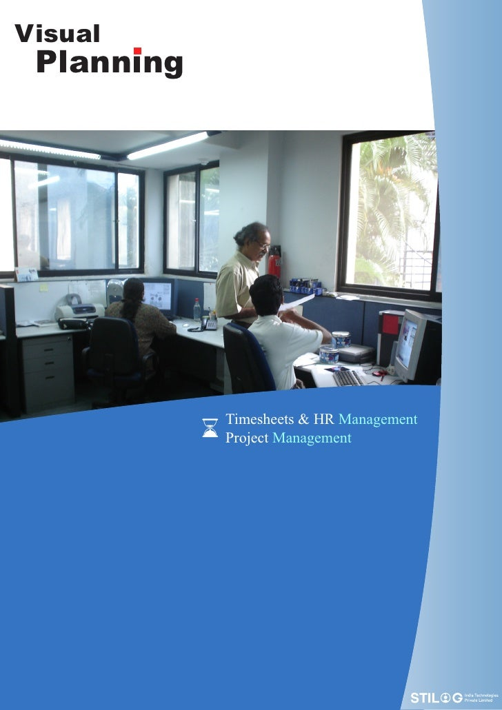 Visual   .  Planning                  Timesheets & HR Management              Project Management
