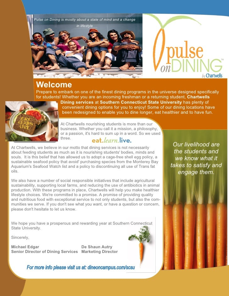 Pulse on Dining is mostly about a state of mind and a change                                      in lifestyle            ...