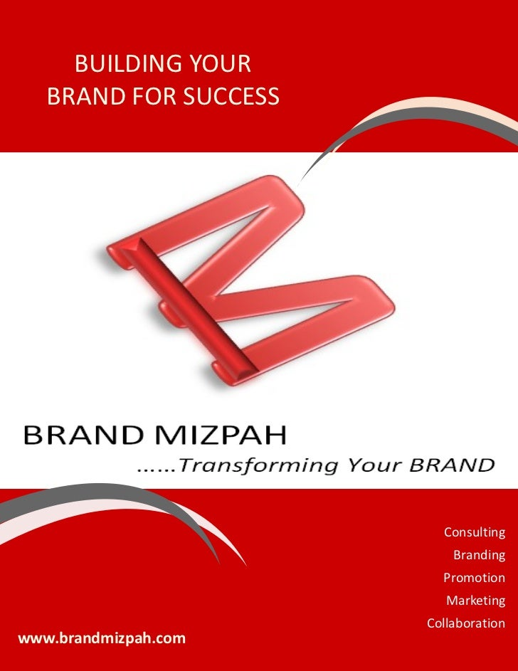 BUILDING YOUR   BRAND FOR SUCCESS                         Consulting                           Branding                   ...