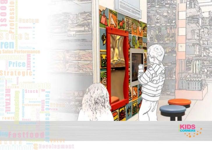 Instore Kids CornersDe producten van Instore Kids Corners zijn ontworpenmet een educatieve waarde. Instore Kids Corners be...