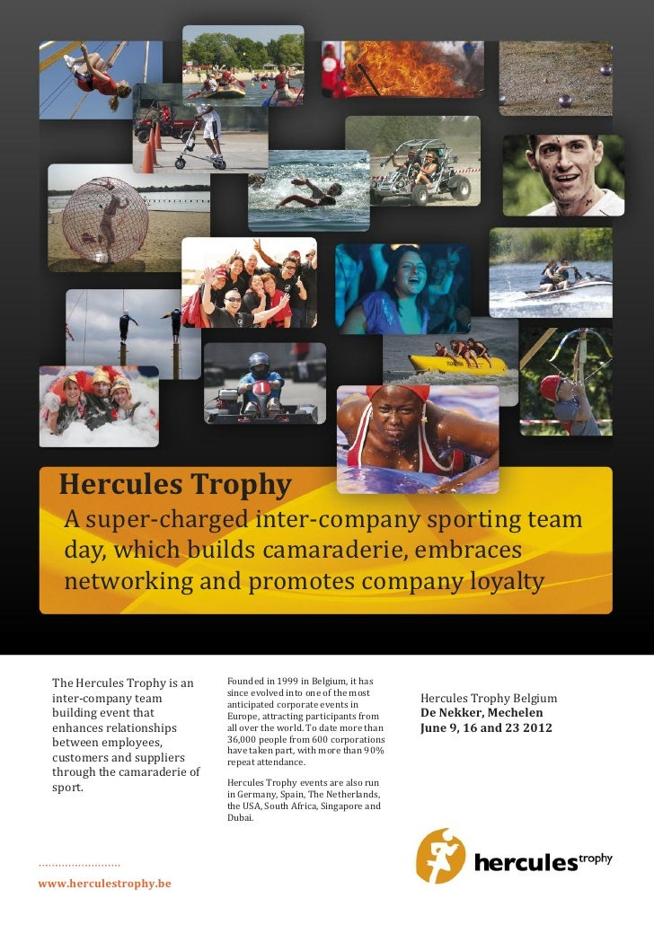 Hercules Trophy    A super-charged inter-company sporting team    day, which builds camaraderie, embraces    networking an...
